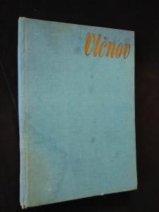 Vlčnov - Současnost slovem i obrazem (A4, Ocpl, 144 s., b ob.)