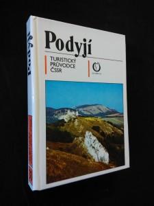náhled knihy - Podyjí - Pojihlaví, Pooslaví - Turistický průvodce ČSSR 33 (lam, 294 s.)