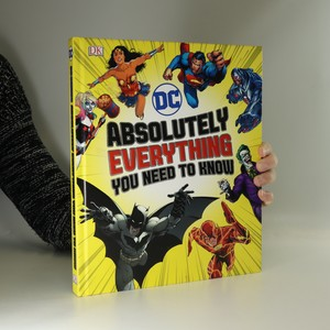 náhled knihy - DC Comics - Absolutely everything you need to know