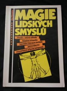 náhled knihy - Magie lidských smyslů - telepatie, telegnoze, jasnovidectví atd. (Obr, 128 s.)