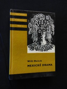 Mexické drama - KOD 135 (lam, 320 s., il. J. Duchoň)