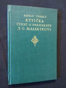 Kytička k osmdesátinám T. G. Masaryka (Ocpl, 42 s., il. J. Vlodek)