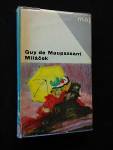 Miláček (Ocpl, 288 s., il. V. Sychra)