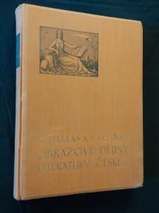 Obrazové dějiny literatury české I - od nejst. dob po Nerudu (366 obr, 16 příl)