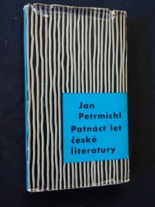 Patnáct let české literatury (Ocpl,  176 s., ob, vaz, front. Z. Seydl)