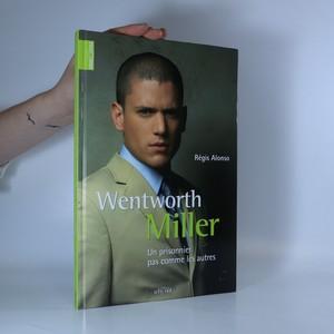 náhled knihy - Wentworth Miller. Un prisonnier pas comme les autres