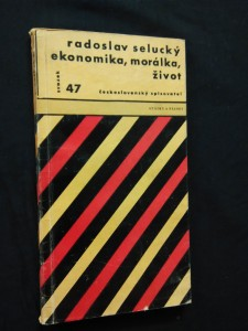 Ekonomika, morálka, život (Obr., 96 s., ob. Z. Seydl)