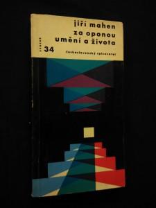 Za oponou umění a života (Obr, 144 s., il. F. Bidlo, F. Gellner, A. Hoffmeister, J. Šíma, J. Král)