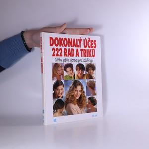 náhled knihy - Dokonalý účes - 222 rad a triků