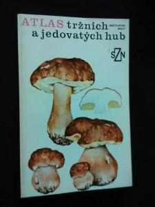 náhled knihy - Atlas tržních a jedovatých hub (Obr, 272 s., 12 čb obr, 100 bar tabulí J. Malý)