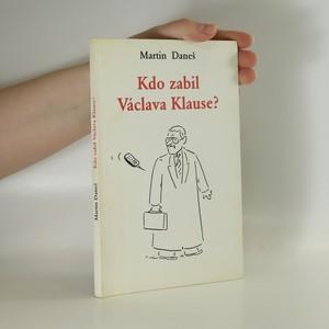 náhled knihy - Kdo zabil Václava Klause?