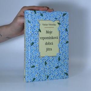 náhled knihy - Moje vzpomínková dobrá jitra