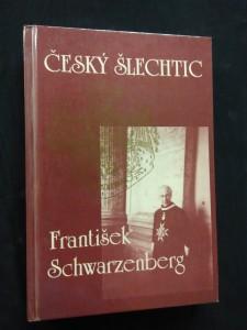 náhled knihy - Český šlechtic František Schwarzenberg (lam, 272 s.)