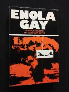 Enola Gay - rekonstrukce 1. atomového bombardování (Ocpl, 272 s.)