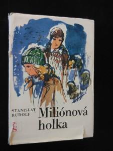 náhled knihy - Miliónová holka (Ocpl., 226 s., il. O. Čemus)