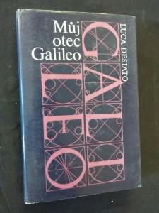 Můj otec Galileo (Ocpl, 278 s., chronologie, doslov J. Hajný)