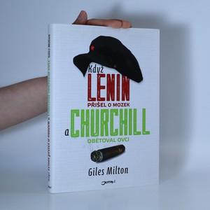 náhled knihy - Když Lenin přišel o mozek a Churchill obětoval ovci