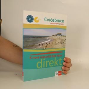 náhled knihy - K nové maturitě bez obav : Cvičebnice německého jazyka
