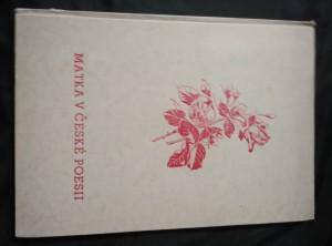 náhled knihy - Matka v české poesii (Ocpl, 51 s.)