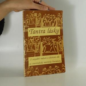 náhled knihy - Tantra lásky. O sexuální radosti a duševní síle ze staroindické tantrické literatury