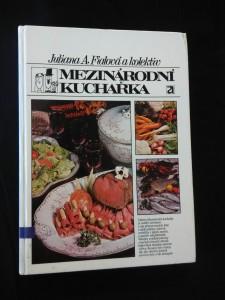 náhled knihy - Mezinárodní kuchařka (A4, lam, 288 s., 131 vyobr., il. A. Born)