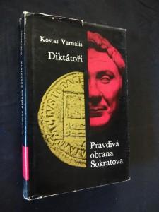Diktátoři, Pravdivá obrana Sokratova