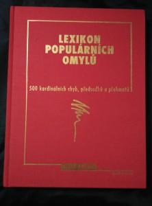 náhled knihy - Lexikon populárních omylů - 500 kardinálních chyb, předsudků a přehmatů (A4, Ocpl, 224 s.)