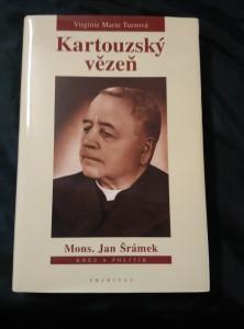 náhled knihy - Kartouzský vězeň - Mons. Jan Šrámek - kněz a politik (lam, 264 s.)