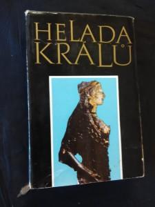 náhled knihy - Hellada králů (32 čb, 4 bar. příl.)