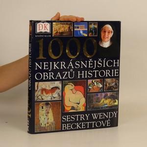 náhled knihy - 1000 nejkrásnějších obrazů historie