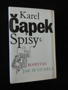 Spisy - Marsyas, Jak se co dělá (Ocpl, 384 s., il. J. Čapek, typo O. Hlavsa)
