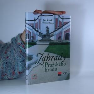 náhled knihy - Zahrady u Pražského hradu.