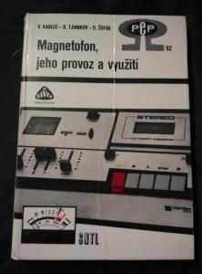 Magnetofon, jeho provoz a využití (A4, lam, 298 s.)