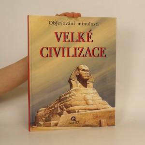 náhled knihy - Velké civilizace