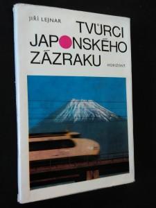 náhled knihy - Tvůrci japonského zázraku (Obr., 280 s., fotopříl.)