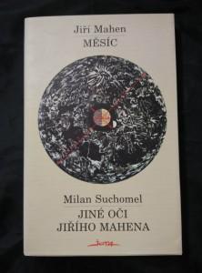 náhled knihy - Měsíc/ Jiné oči Jiřího Mahena (Obr., 225 s.)