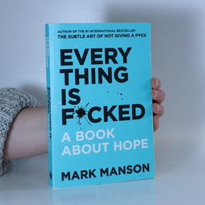 náhled knihy - Everything Is F*cked : A book about hope