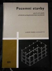 Pozemní stavby - pro 3. a 4. ročník SPŠS (A4, lam, 196 s., 229 obr., 5 tab, příl.)