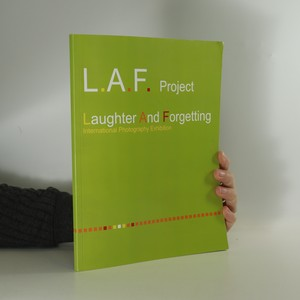 náhled knihy - The Laughter and Forgetting. L.A.F. Project