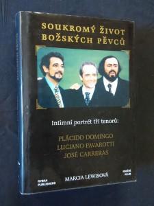náhled knihy - Soukromý život božských pěvců - Intimní portrét Domingo, Pavarotti, Carreras (250 s., fotopříl)