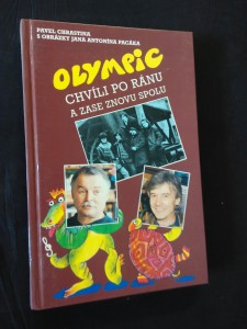 náhled knihy - Olympic - chvíli po  ránu a zase znovu spolu (lam, 192 s., ob, il a typo J. Pacák, foto archiv)