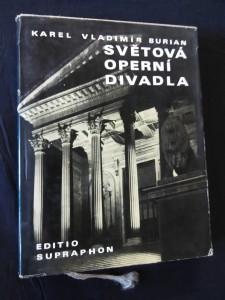 náhled knihy - Světová operní divadla (Ocpl., 228 s. textu a 68 barevných příloh)