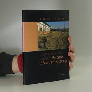 náhled knihy - A rendszerváltás válsága. The crisis of the regime change