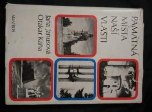 náhled knihy - Památná místa naší vlasti (Ocpl, 432 s., il. Foto)