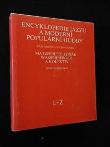 Encyklopedie jazzu a moderní populární hudby II L - Ž (A4, Ocpl,  544 s., 40 s. obr. příl.)
