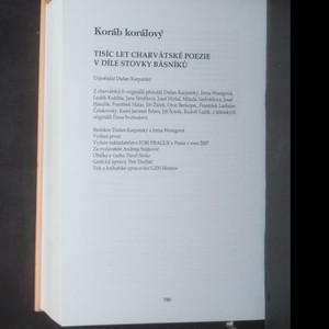 antikvární kniha Koráb korálový : tisíc let charvátské poezie v díle stovky básníků, 2007