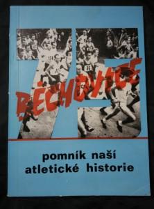 náhled knihy - Běchovice - Pomník naší historie - k 75. ročníku (A4, Obr, 68 s., obr příl.)