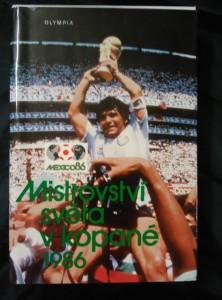náhled knihy - Mistrovství světa v kopané 1986 (A4, Ocpl, 336 s.,  141 bar, 108 čb obr příl.)