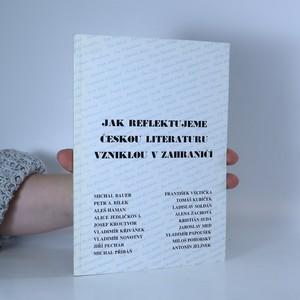 náhled knihy - Jak reflektujeme českou literaturu vzniklou v zahraničí
