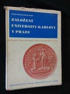 náhled knihy - Založení University Karlovy v Praze (ke znovuotevření 1945)